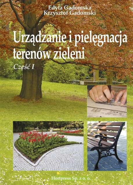 Urządzanie i pielęgnacja terenów zieleni