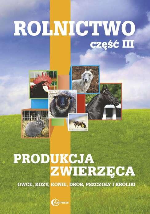 Rolnictwo cz. III. Owca kozy konie drób pszczoły króliki